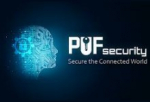 PUFsecurity Launches Unique Quantum-Tunneling PUF-based Root-of-Trust